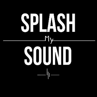 Splash my Sound #7 Guest Mix