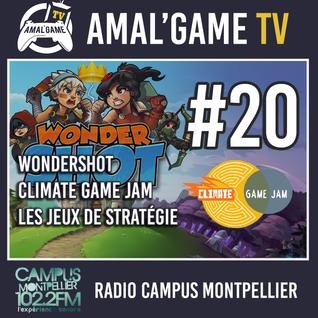 Amal'Game #20 - Wondershot, la Climate Game Jam et les jeux de stratégie