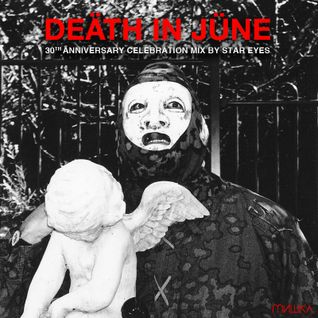 Death In June 30th Anniversary Mix: Star Eyes x Mishka NYC