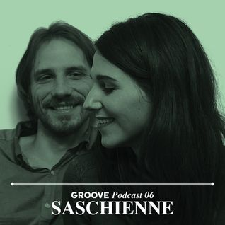 Saschienne - Groove Podcast 06 (28-03-2012)