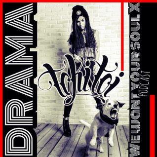 Toki Toi - Drama (We want your soul X)