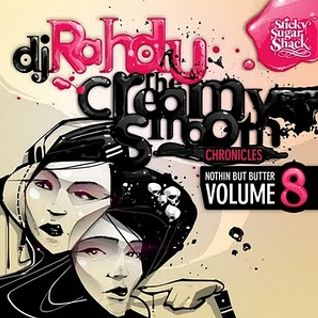 DJ Rahdu – Nothin But Butter Vol. 8: The Creamy Smooth Chronicles