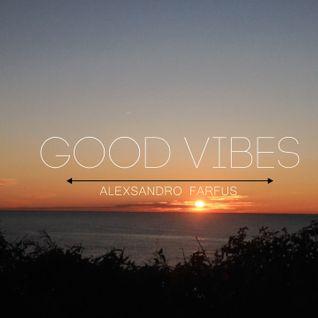 ALEXSANDRO FARFUS - GOOD VIBES