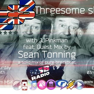 The JJPinkman's BBBThreesome Show #4: Guest Mix by Sean Tonning [03rd September 2016] | NSB RADIO