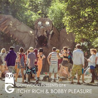 Gottwood Presents 074 - Itchy Rich & Bobby Pleasure