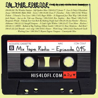Mix Tape Radio | EPISODE 045