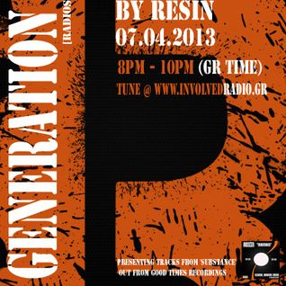 GL0WKiD's Generation X [Radio Show] pres. RESIN (UK) on the GuestMix-07APR.2013