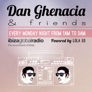 Dan Ghenacia & Friends > Episode 2 bY Dan Ghenacia