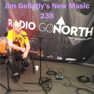 Jim Gellatly's New Music episode 238