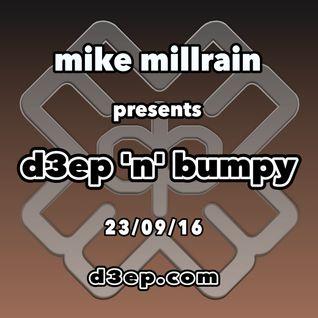 D3EP 'N' BUMPY - 23/9/16