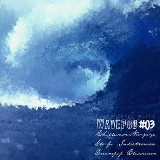 WAVEPOD#03