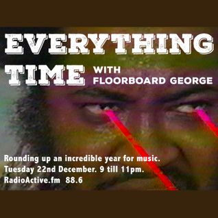 Everything Time 22/12/15