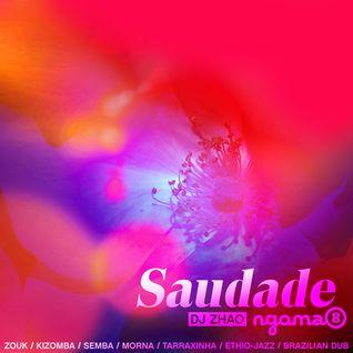 NGOMA 08 - Saudade