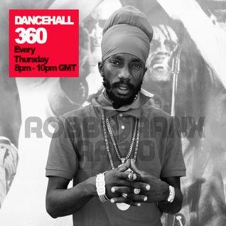 DANCEHALL 360 SHOW - (20/10/16) ROBBO RANX