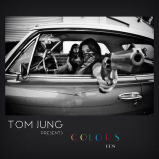 Tom Jung Presents Colors 008 (Hiphop-Twerk-Trap)