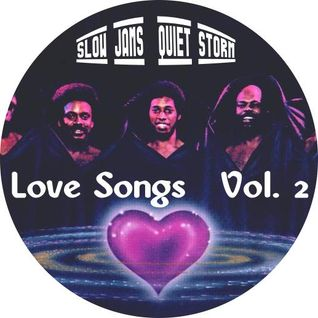 Love Songs Vol. 2 (Slow Jams Quiet Storm)