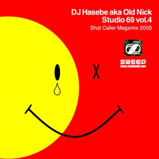 Studio 69 vol.4 (Shot Caller Megamix 2005)