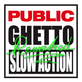 Public Ghetto Slow Action (Reworked)