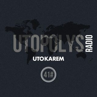 Uto Karem - Utopolys Radio 041 (May 2015)