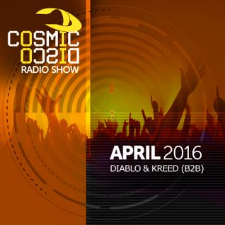 Cosmic Disco Radioshow - APRIL 2016