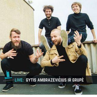 NERINGA FM LIVE: Gytis Ambrazevičius ir grupė