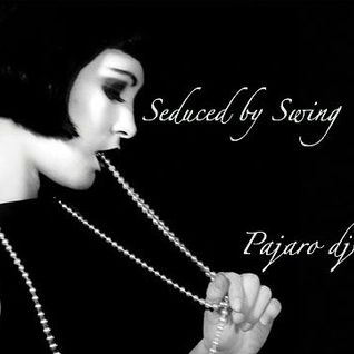 Seduced by Swing