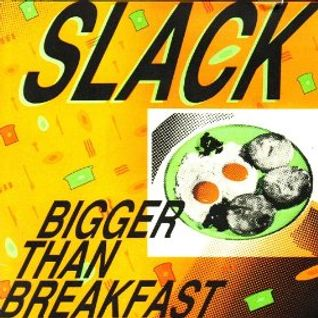 16 SLACK BEAT'S SLACK BEATS 12-08-2014 BIGGER THAN BREKKY