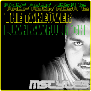 Half Hour Rush #12 The Take Over (Luan Awfulitch Set)