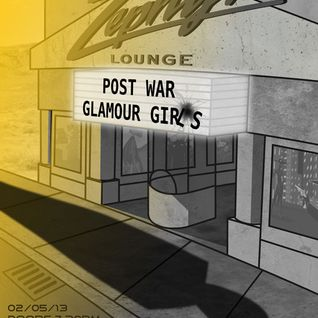 Post War Glamour Girls 2nd May at Zephyr Lounge - Trailer