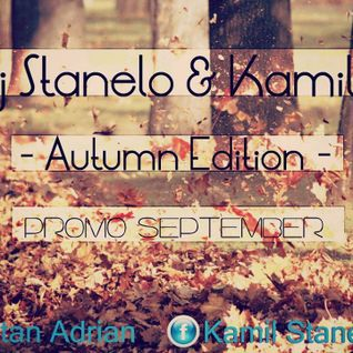 Dj Stanelo & Kamil S. - Autumn Edition (September Promo Mix)