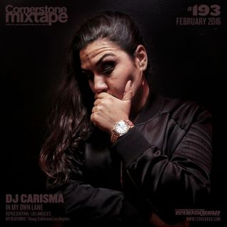 Cornerstone Mixtape 193 - DJ Carisma 'In My Own Lane'