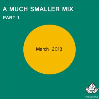 A Much Smaller Mix #8