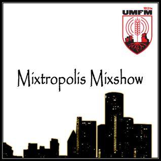 Dj Dialog Presents - Mixtropolis Mixshow - Episode 253 Hour 2 (UMFM 101.5 FM Winnipeg, Canada)