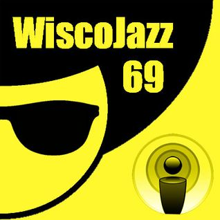 WiscoJazz-Cast: Episode 069