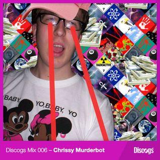 Discogs Mix 006 - Chrissy Murderbot