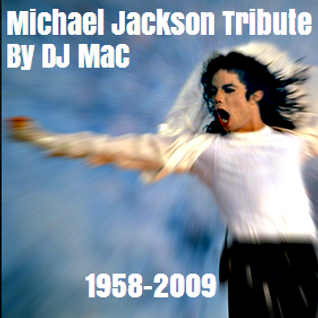 DJ MaC - Michael Jackson Tribute Mixx (Greatest Hits)