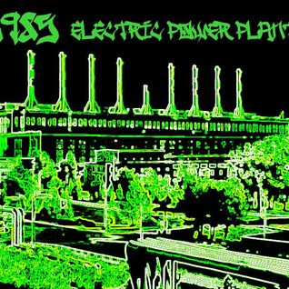 DJ 1985 - Electric Power Plant 1 (May 2012)