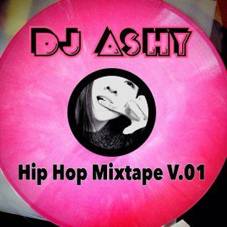 DJ Ashy-Hip Hop Mixtape V.01