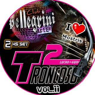 DJ SET CLUB PELLEGRINI VIP VOL.11 - I LOVE MOSTRI EDITION - TRONCOSO² (LUCHO + GUIDO) - 2 HS live se