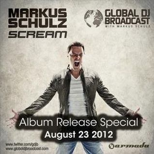 "Markus Schulz - Global DJ Broadcast ""Scream Release Special"" - 23.08.2012"