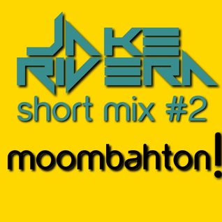 SHORT MIX #2 - MOOMBAHTON AND LATIN SOUND's