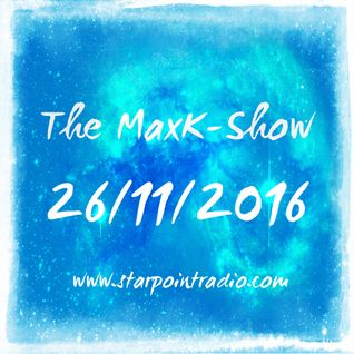 MaxK on Starpoint #65 - 11/26/16 - Some More Fav Soulful Tunes