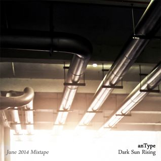 Dark Sun Rising (June 2014 Mixtape)