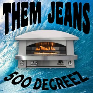 MDWWR #84 THEM JEANS- 500 Degreez