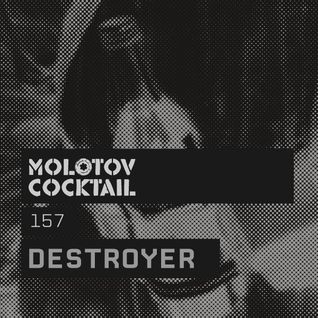 Molotov Cocktail 157 with Destroyer