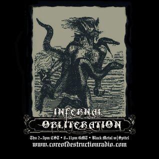 Infernal Obliteration Episode 109, 1-Oct -2015 @ Core of Destruction Radio