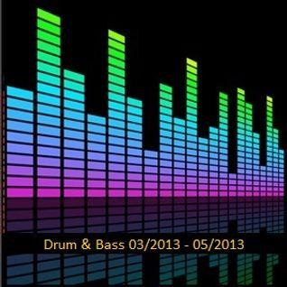 Drum & Bass 03/2013 - 05/2013