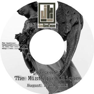 Jay Kaufman presents The Mistique Clique   August 29th, 2014