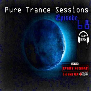 Pure Trance Sessions [Episode 68]
