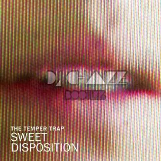 "The Temper Trap - ""Sweet Disposition"" DJ CHANGE BOOTLEG"